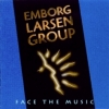 Emborg / Larsen Group - FACE THE MUSIC