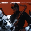 Johnny Griffin & The Great Danes - JOHNNY GRIFFIN 6 THE GREAT DANES