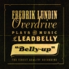 Fredrik Lundin Overdrive Plays the Musi - BELLY UP