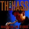 Thomas Hass - NOTES IN TIME