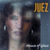 Juez - HOUSE OF GLASS