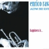 Enrico Rava Jazzpar 2002 Sextet - HAPPINESS IS...