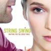 String Swing - Waiting For The Good Times