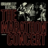 Ibrahim Electric - THE MARATHON CONCERT