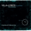 VILLA-LOBOS SUPERSTAR