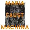 Maria Faust - MACHINA