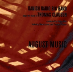 Danish Radio Big Band Plays the Music Of - AUGUST MUSIC - Front Cover