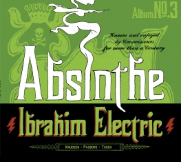 Ibrahim Electric - Absinthe - Front Cover