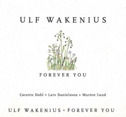 Ulf Wakenius - FOREVER YOU - Front Cover