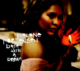 Malene Mortensen - Date With A Dream - Front Cover