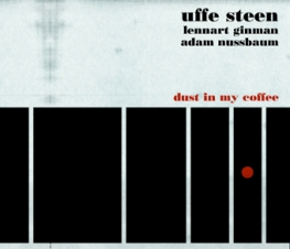 Uffe Steen - DUST IN MY COFFEE - Front Cover