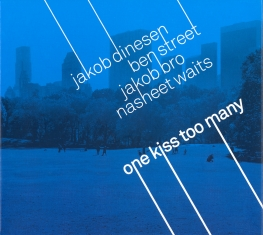 Jakob Dinesen - One Kiss Too Many - Front Cover