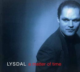 Lysdal - A MATTER OF TIME (2012 edition) - Front Cover
