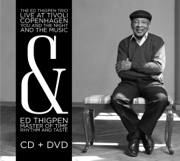 Ed Thigpen - YOU AND THE NIGHT AND THE MUSIC + MASTER OF TIME, RHYTHM & TASTE - Front Cover