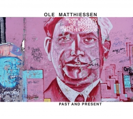 Ole Matthiessen - Past And Present - Front Cover