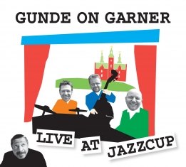 Gunde On Garner - Live At Jazzcup - Front Cover