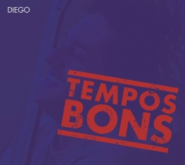 Diego Figueiredo - Tempos Bons - Front Cover