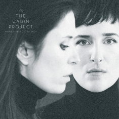 Marie Fisker & Kira Skov - The Cabin Project - Front Cover