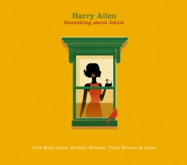 Harry Allen - Something About Jobim - Front Cover