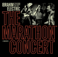 Ibrahim Electric - THE MARATHON CONCERT - Front Cover