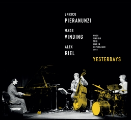 Enrico Pieranunzi - Mads Vinding - Alex  - YESTERDAYS - Front Cover