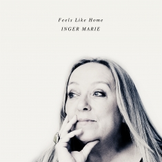 Inger Marie Gundersen - Feels Like Home - Front Cover