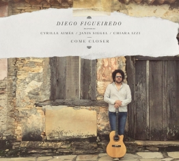 Diego Figueiredo - Come Closer - Front Cover