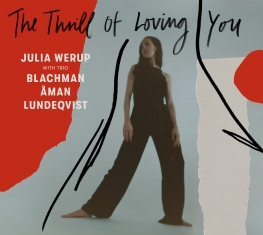 Julia Werup - The Thrill of Loving You - Front Cover